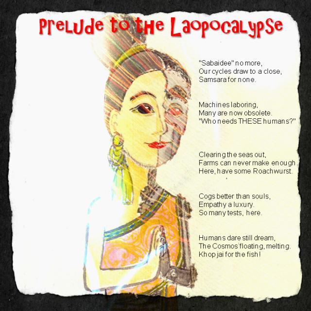 Prelude to the Laopocalypse